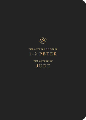 ESV Scripture Journal: 1–2 Peter and Jude