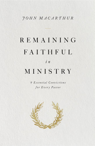 Remaining Faithful in Ministry