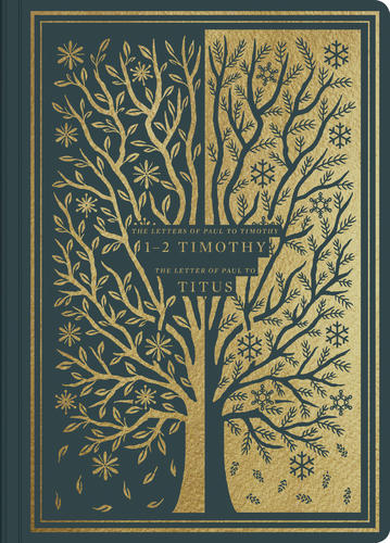 ESV Illuminated Scripture Journal: 1–2 Timothy and Titus