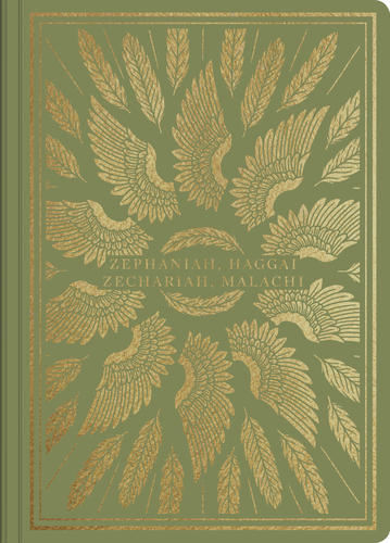 ESV Illuminated Scripture Journal: Zephaniah, Haggai, Zechariah, and Malachi