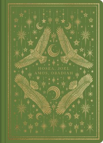 ESV Illuminated Scripture Journal: Hosea, Joel, Amos, and Obadiah