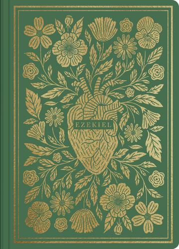 ESV Illuminated Scripture Journal: Ezekiel