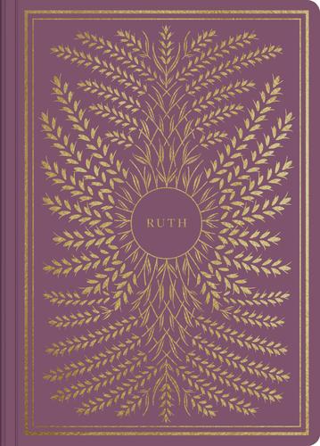 ESV Illuminated Scripture Journal: Ruth