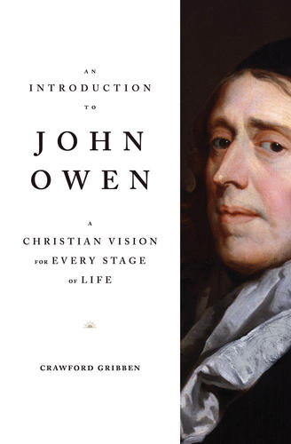 An Introduction to John Owen