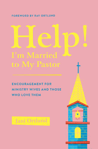 Help! I'm Married to My Pastor