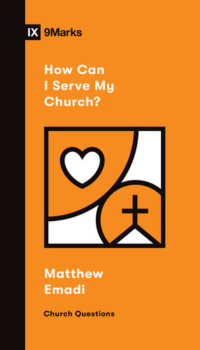 How Can I Serve My Church?