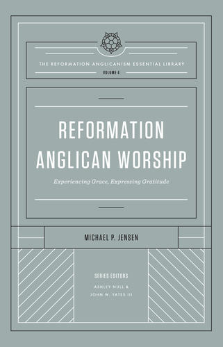 Reformation Anglican Worship