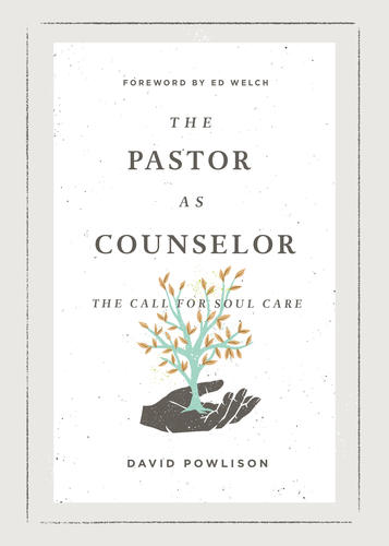 The Pastor as Counselor