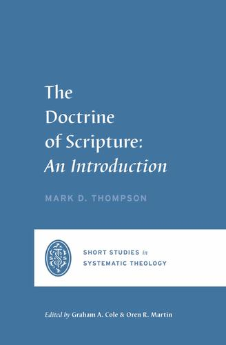 The Doctrine of Scripture