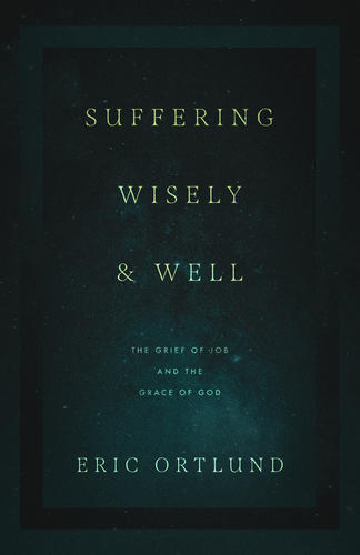 Suffering Wisely and Well