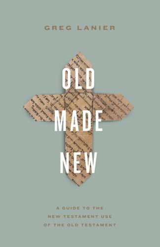 Old Made New