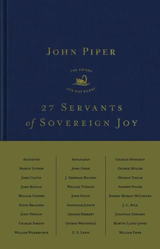 27 Servants of Sovereign Joy