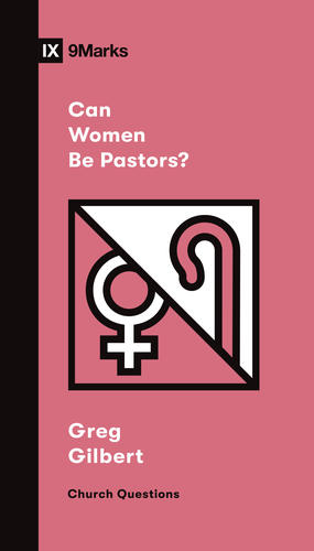 Can Women Be Pastors?