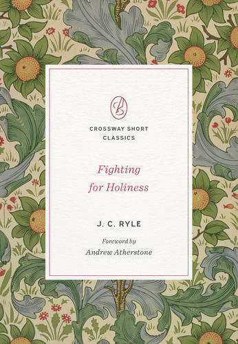 Fighting for Holiness