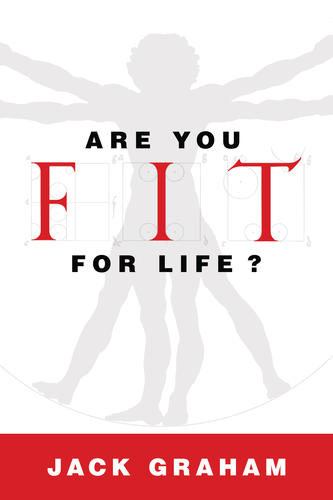 Are You Fit for Life?