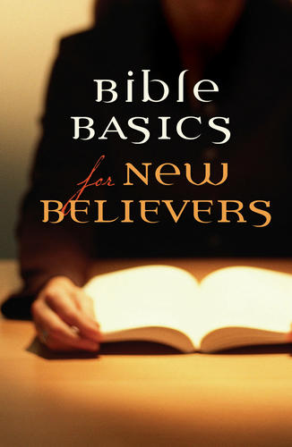Bible Basics for New Believers