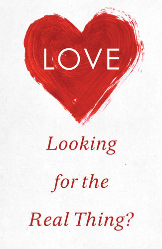 Love: Looking for the Real Thing?