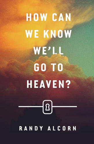 How Can We Know We'll Go to Heaven?