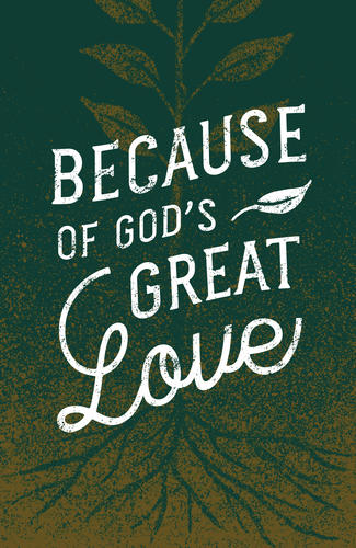 Because of God's Great Love