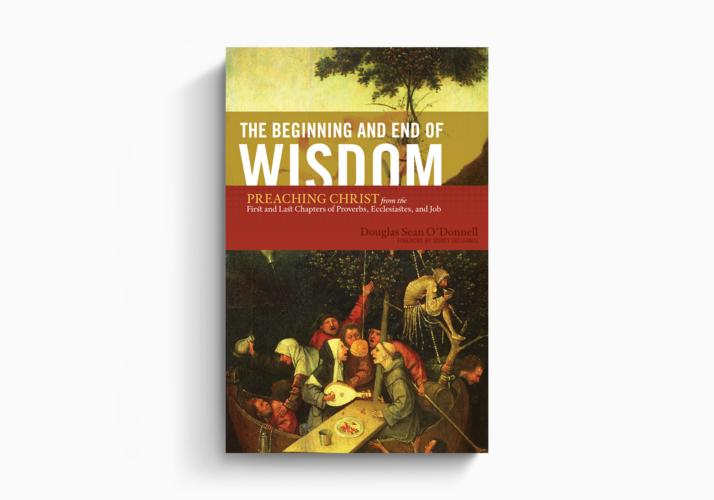 The Beginning and End of Wisdom