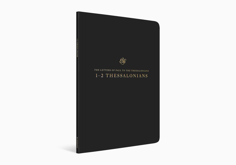 ESV Scripture Journal: 1–2 Thessalonians