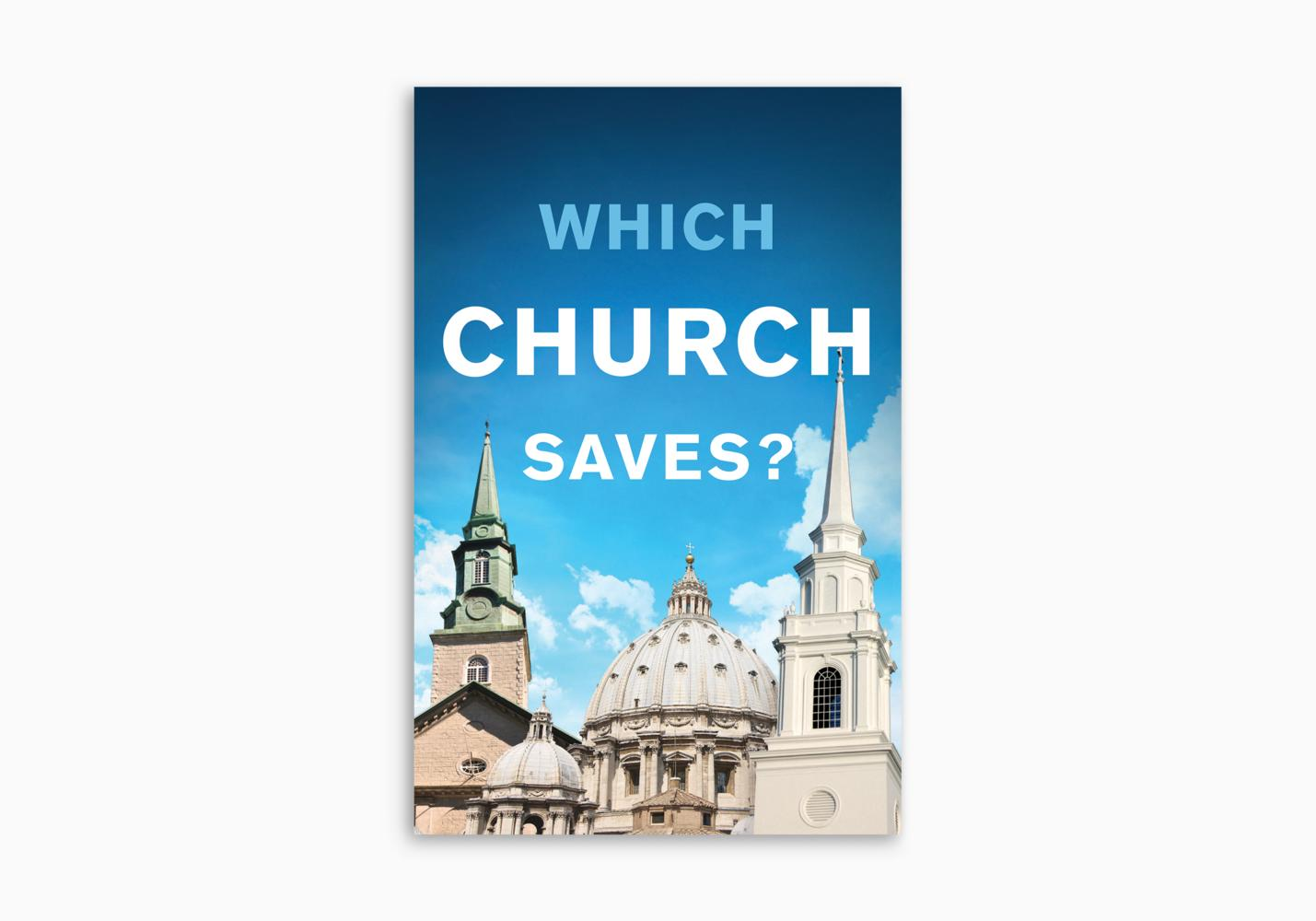 Which Church Saves?