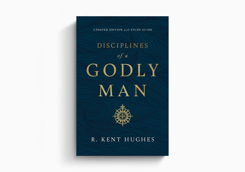 Disciplines of a Godly Man