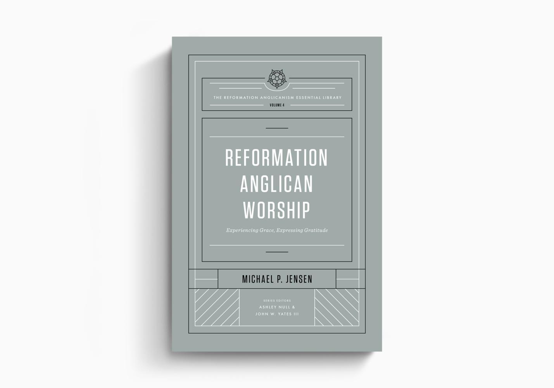 Reformation Anglican Worship