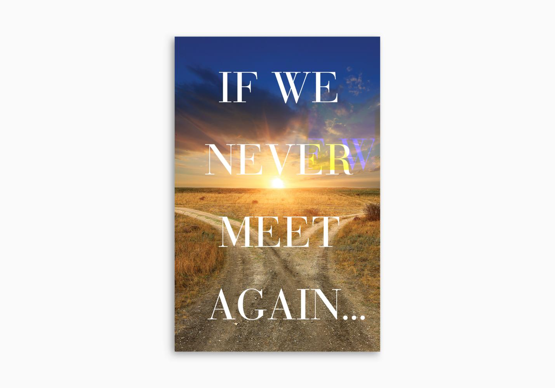 If We Never Meet Again (ATS)