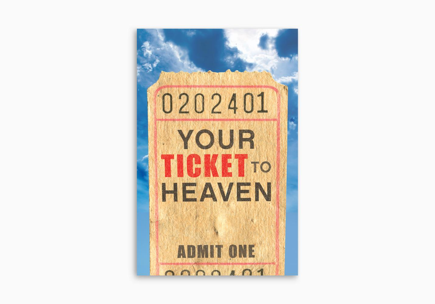 Your Ticket to Heaven