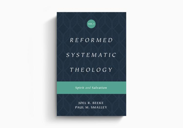 Reformed Systematic Theology, Volume 3