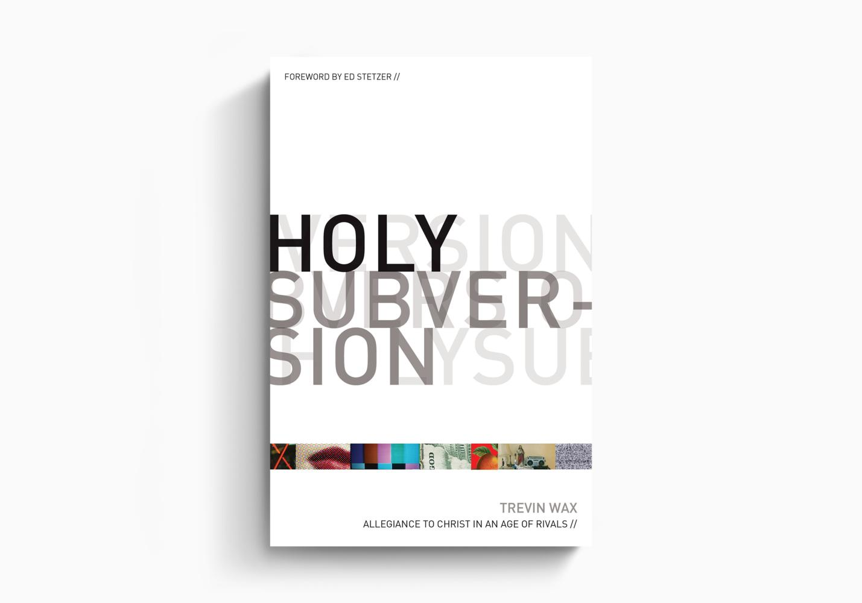 Holy Subversion