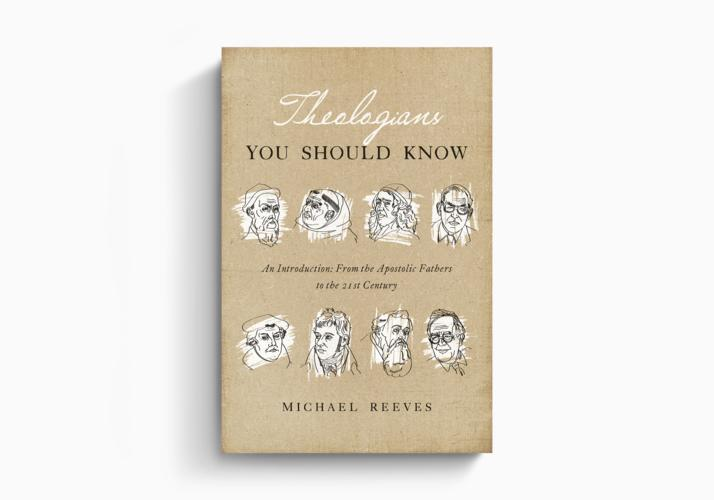 Theologians You Should Know