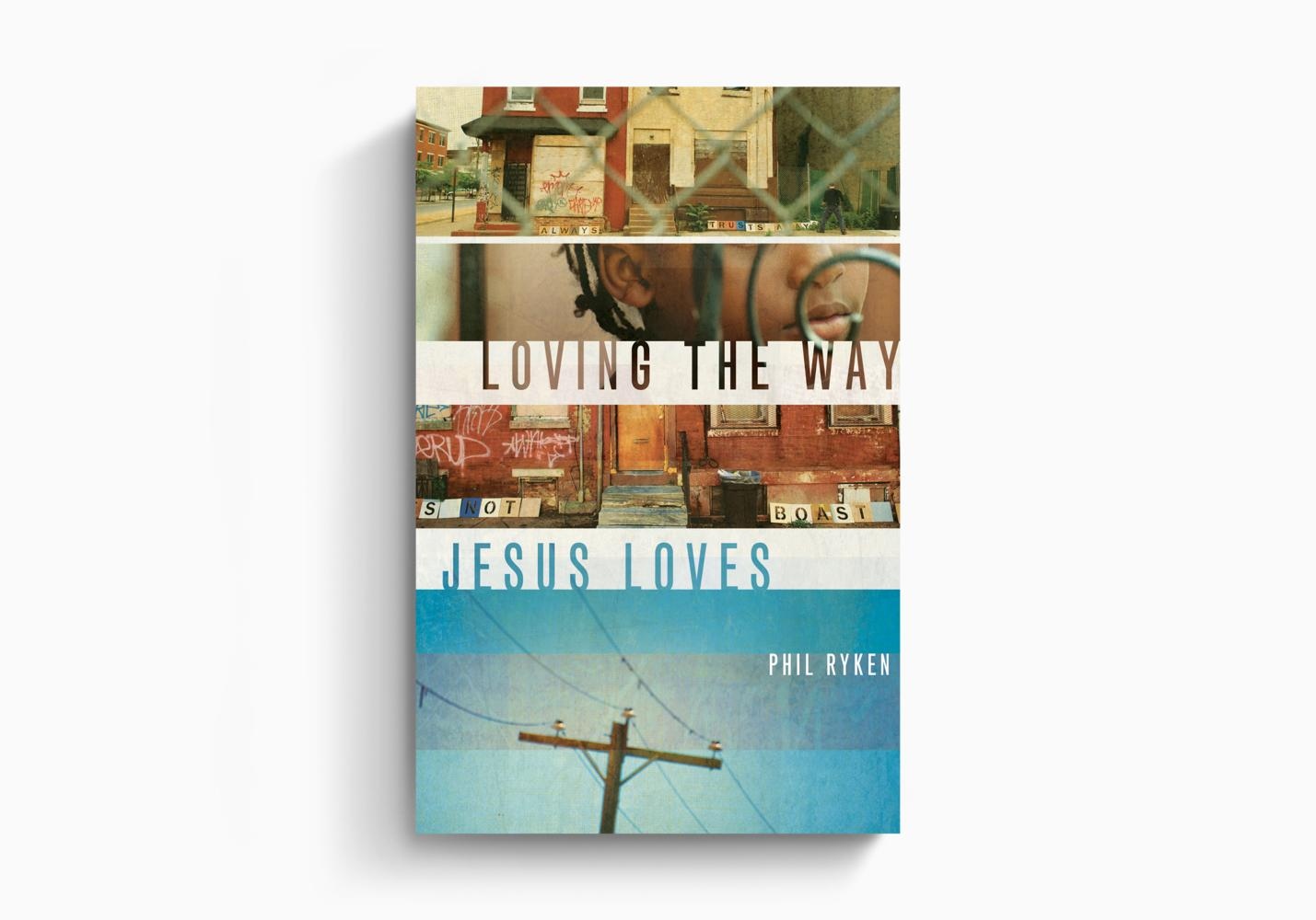 Loving the Way Jesus Loves