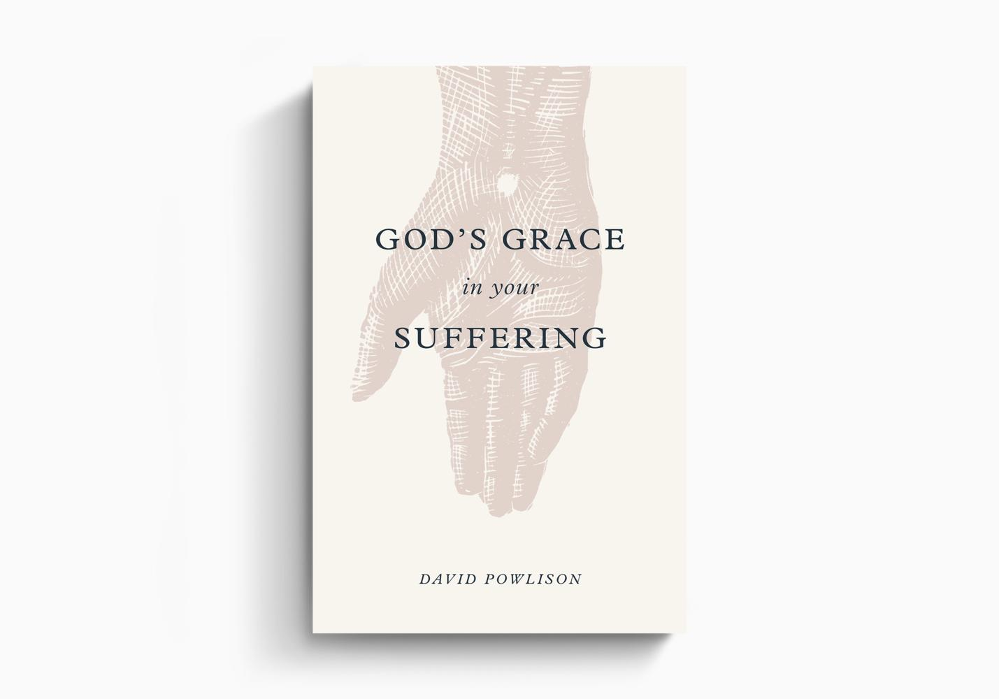 God's Grace in Your Suffering