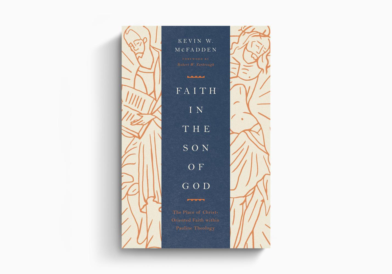 Faith in the Son of God