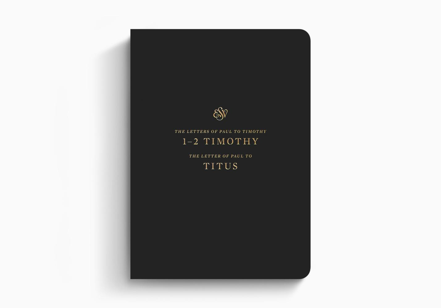 ESV Scripture Journal: 1–2 Timothy and Titus