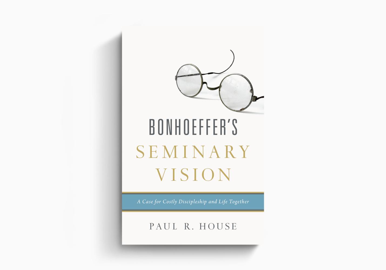 Bonhoeffer's Seminary Vision