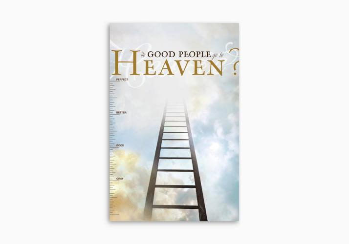 Do Good People Go to Heaven?