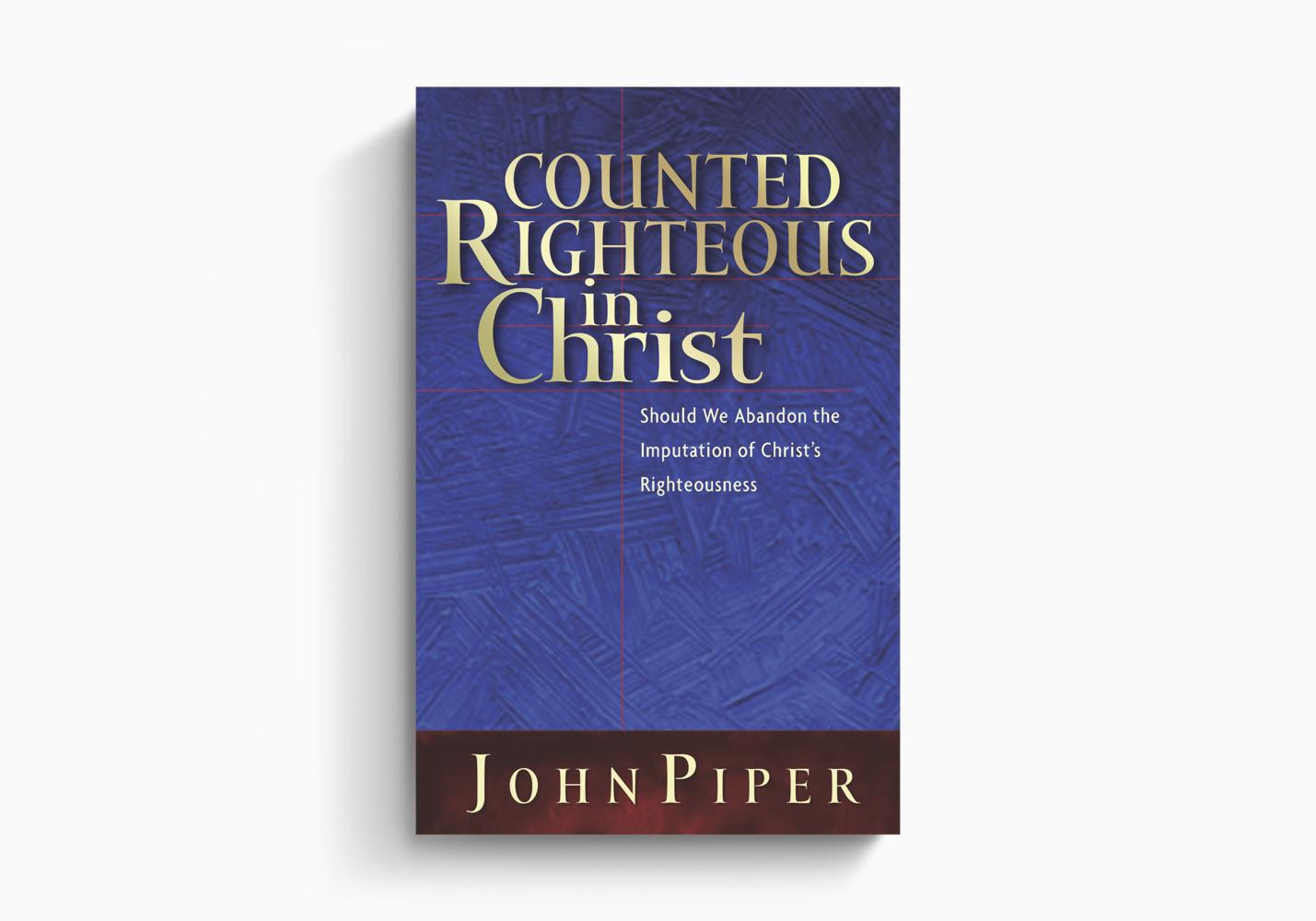 Counted Righteous in Christ