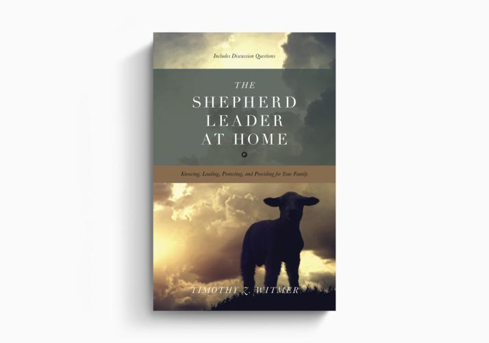 The Shepherd Leader at Home