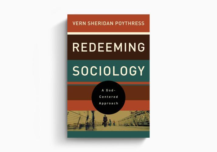 Redeeming Sociology