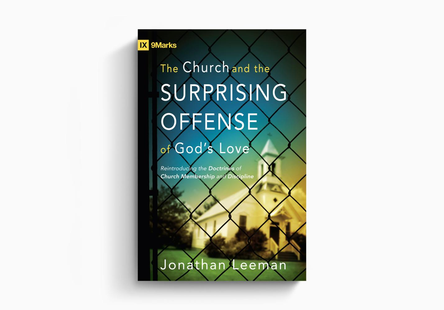 The Church and the Surprising Offense of God's Love
