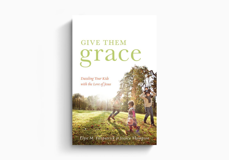 Give Them Grace