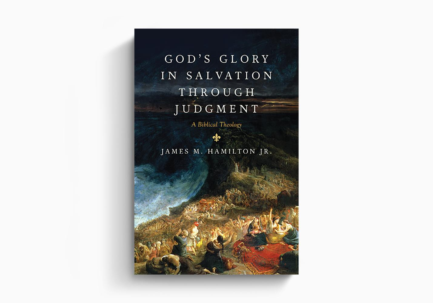 God's Glory in Salvation through Judgment