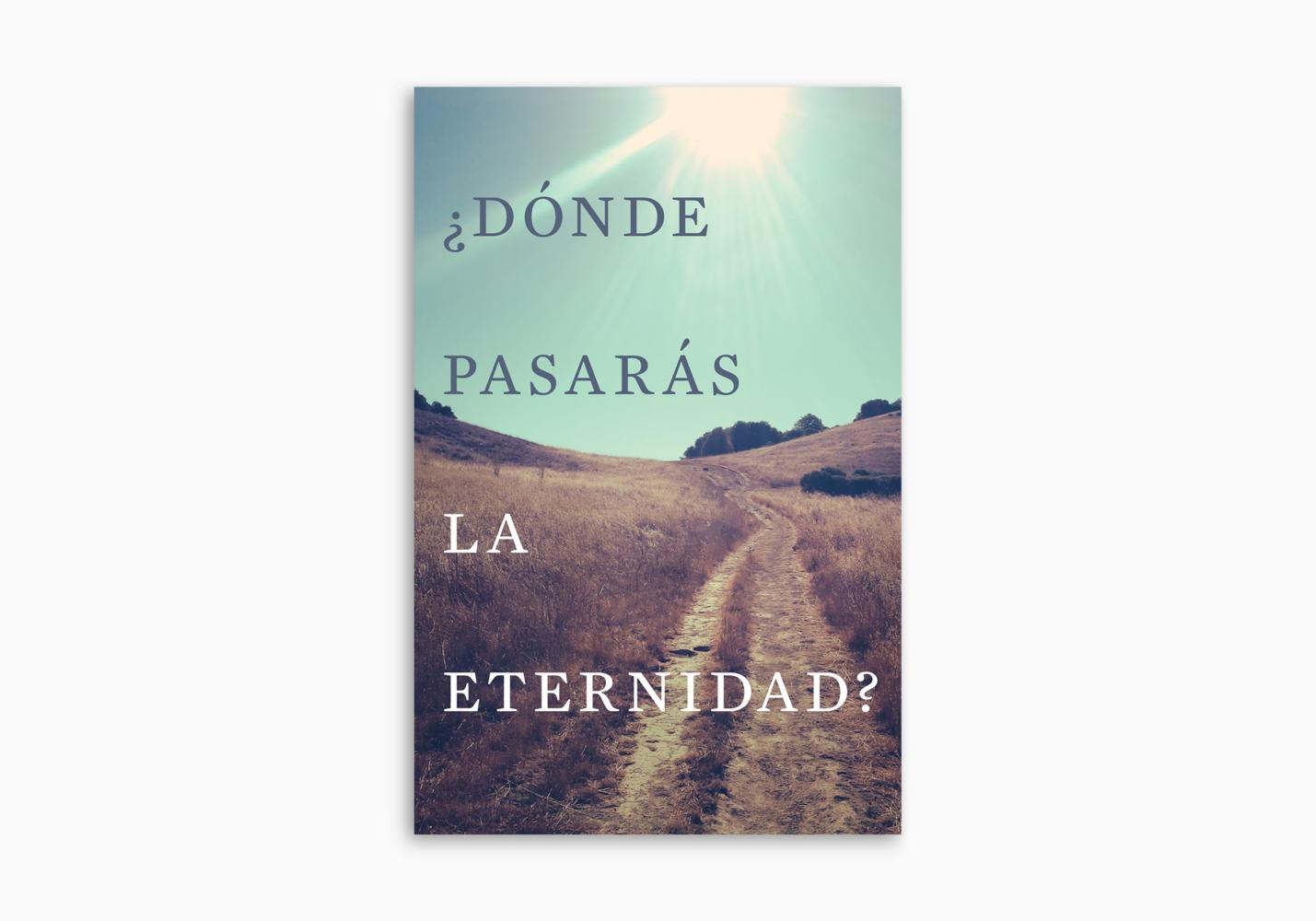 Where Will You Spend Eternity? (Spanish)
