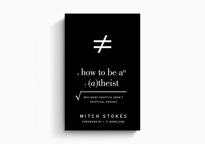 How to Be an Atheist