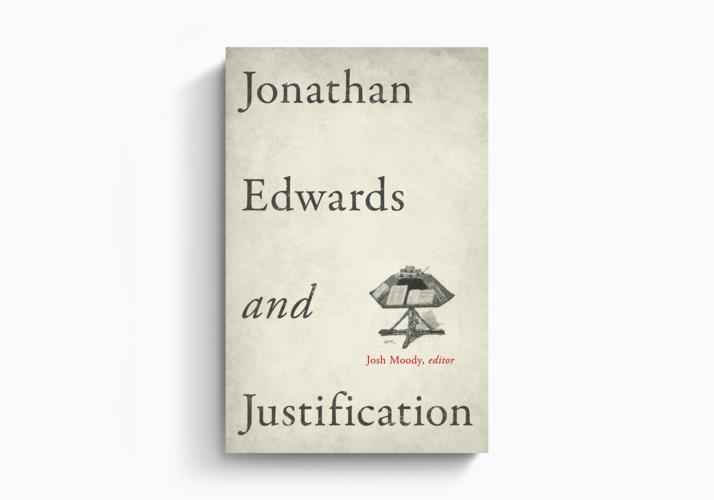 Jonathan Edwards and Justification