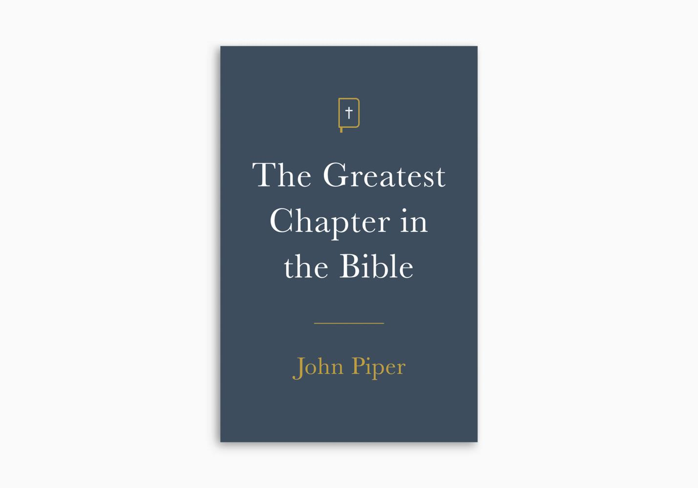The Greatest Chapter in the Bible