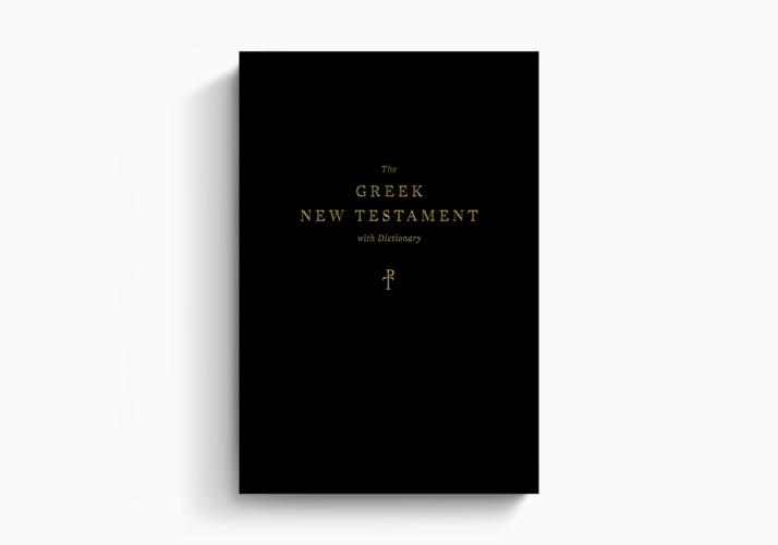The Greek New Testament, Produced at Tyndale House, Cambridge, with Dictionary